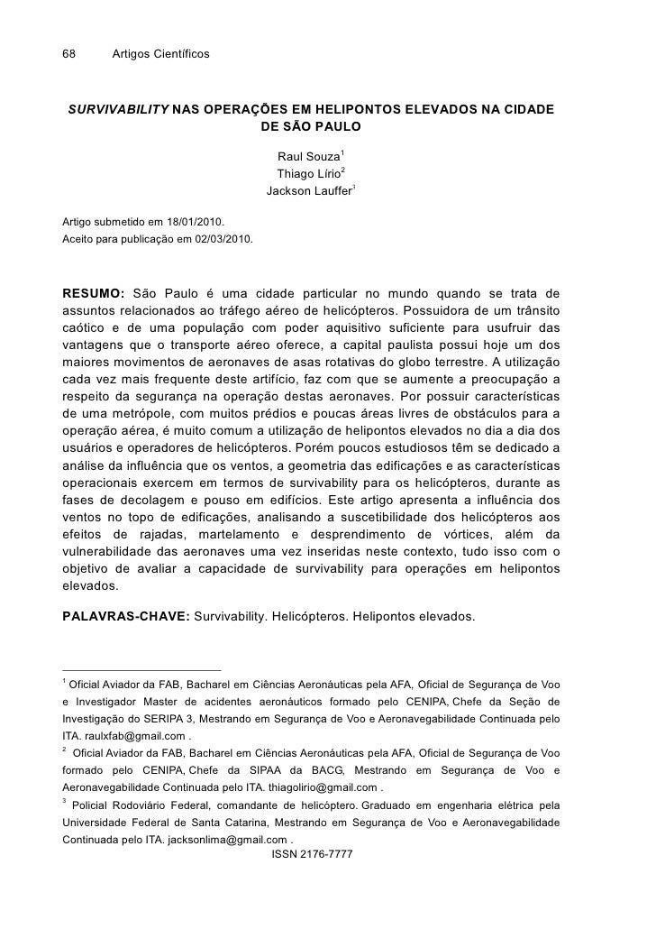 68          Artigos Científicos    SURVIVABILITY NAS OPERAÇÕES EM HELIPONTOS ELEVADOS NA CIDADE                           ...