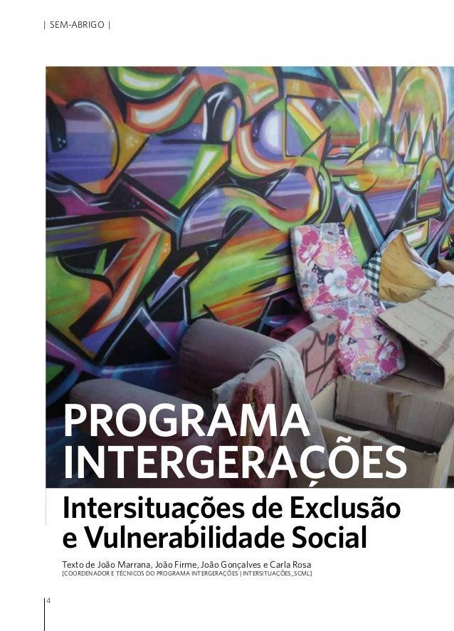 4 | sem-abrigo | Texto de João Marrana, João Firme, João Gonçalves e Carla Rosa [Coordenador e técnicos do programa Interg...