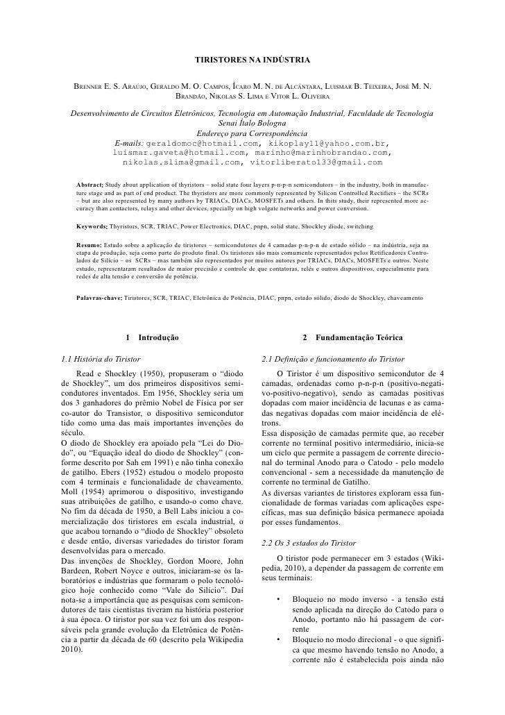 TIRISTORES NA INDÚSTRIA      BRENNER E. S. ARAÚJO, GERALDO M. O. CAMPOS, ÍCARO M. N. DE ALCÂNTARA, LUISMAR B. TEIXEIRA, JO...