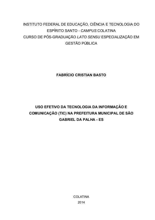 INSTITUTO FEDERAL DE EDUCAÇÃO, CIÊNCIA E TECNOLOGIA DO ESPÍRITO SANTO - CAMPUS COLATINA CURSO DE PÓS-GRADUAÇÃO LATO SENSU ...