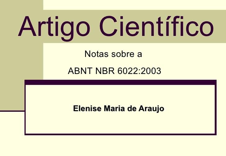 Artigo Científico Elenise Maria de Araujo Notas sobre a  ABNT NBR 6022:2003
