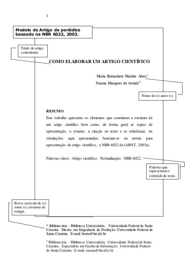 1  Modelo de Artigo de periódico  baseado na NBR 6022, 2003.  COMO ELABORAR UM ARTIGO CIENTÍFICO  Maarriiaa Beerrnnaarrdde...