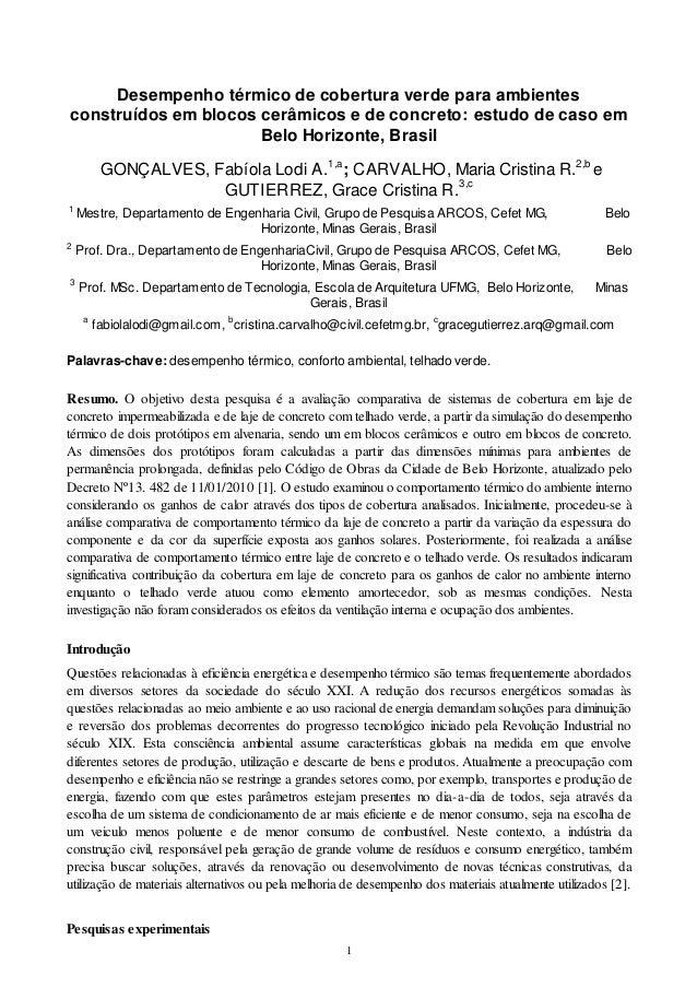 1 Desempenho térmico de cobertura verde para ambientes construídos em blocos cerâmicos e de concreto: estudo de caso em Be...