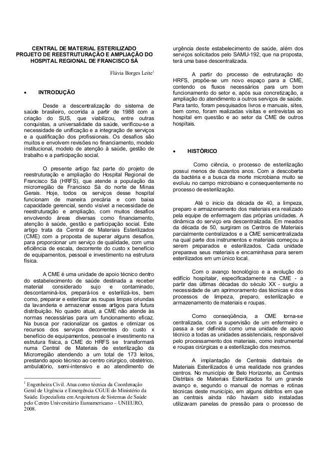 CENTRAL DE MATERIAL ESTERILIZADO  PROJETO DE REESTRUTURAÇÃO E AMPLIAÇÃO DO HOSPITAL REGIONAL DE FRANCISCO SÁ  Flávia Borge...