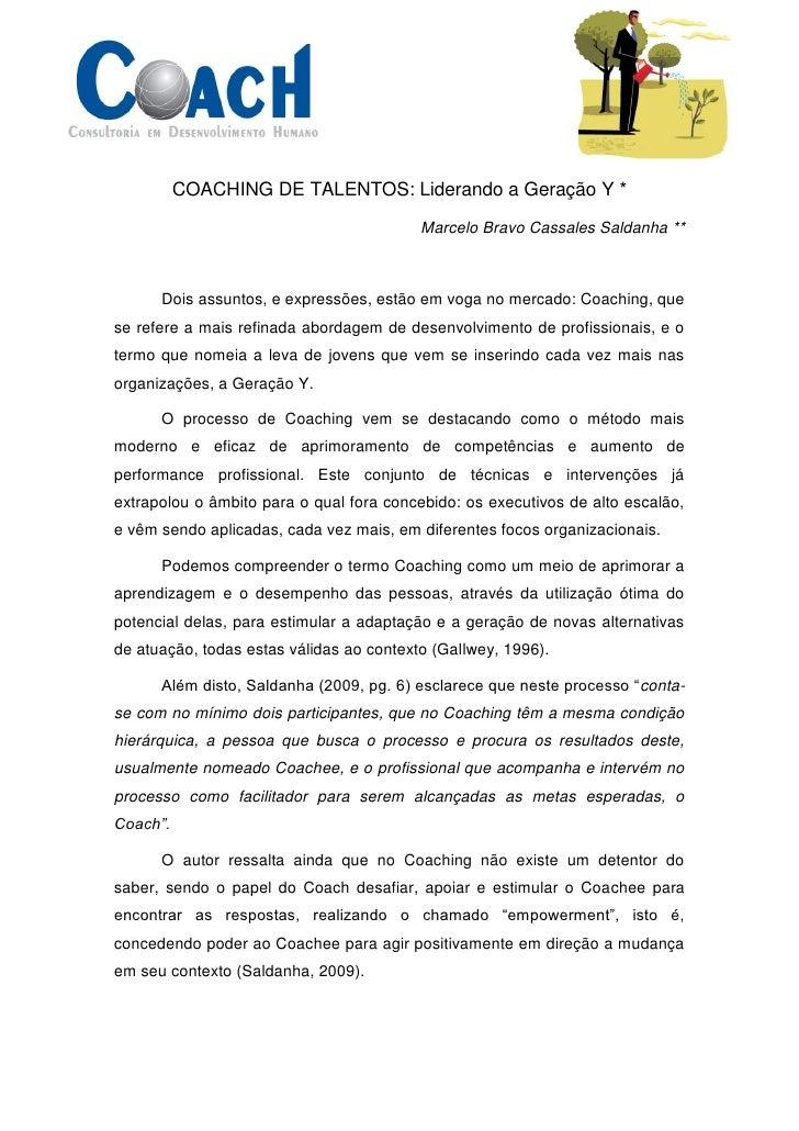 COACHING DE TALENTOS: Liderando a Geração Y *                                            Marcelo Bravo Cassales Saldanha *...