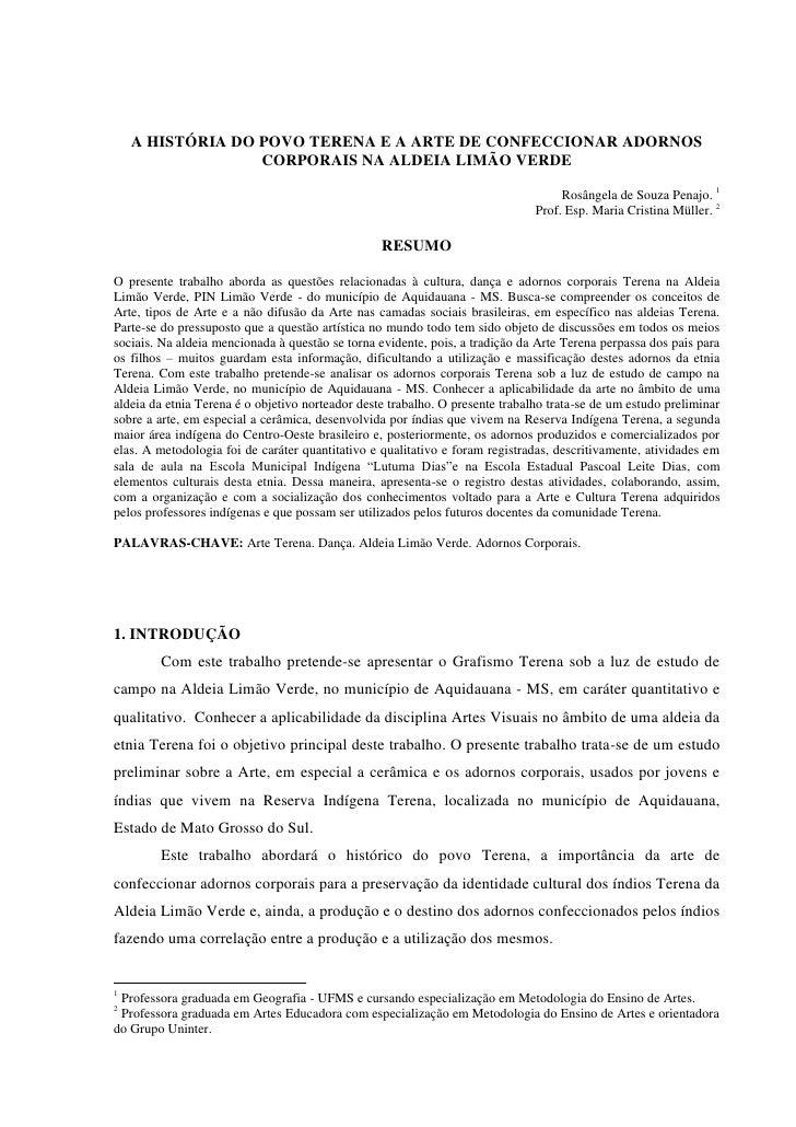 A HISTÓRIA DO POVO TERENA E A ARTE DE CONFECCIONAR ADORNOS                  CORPORAIS NA ALDEIA LIMÃO VERDE               ...