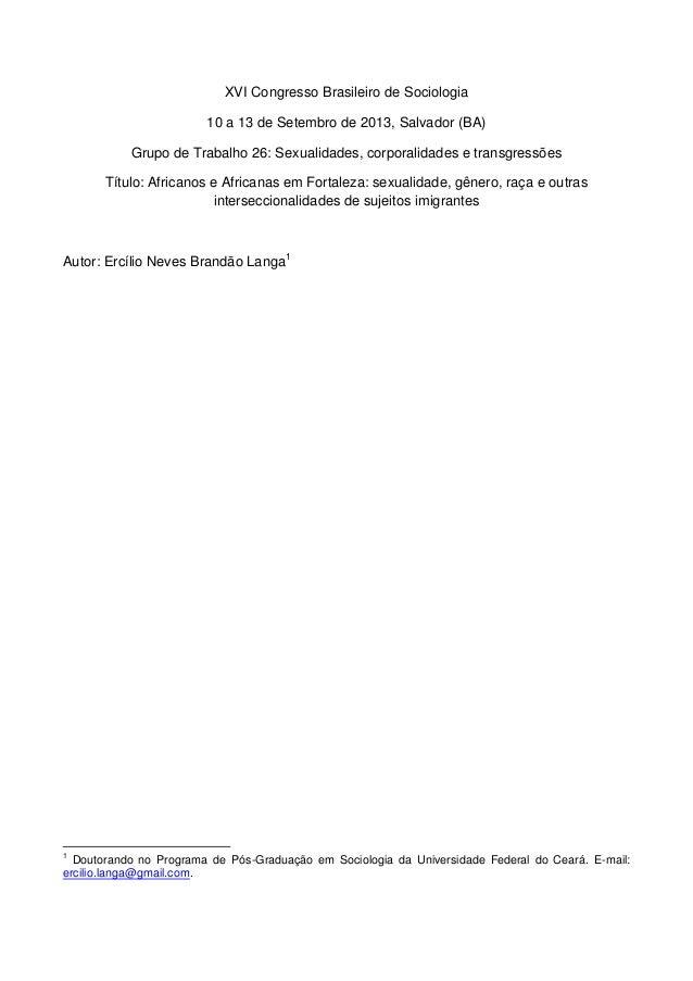 1 XVI Congresso Brasileiro de Sociologia 10 a 13 de Setembro de 2013, Salvador (BA) Grupo de Trabalho 26: Sexualidades, co...