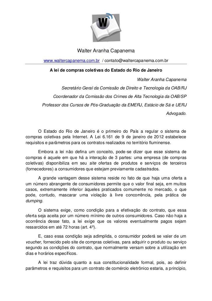 Walter Aranha Capanema         www.waltercapanema.com.br / contato@waltercapanema.com.br            A lei de compras colet...