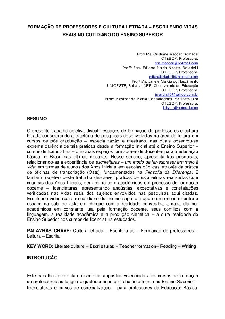 FORMAÇÃO DE PROFESSORES E CULTURA LETRADA – ESCRILENDO VIDAS                 REAIS NO COTIDIANO DO ENSINO SUPERIOR        ...