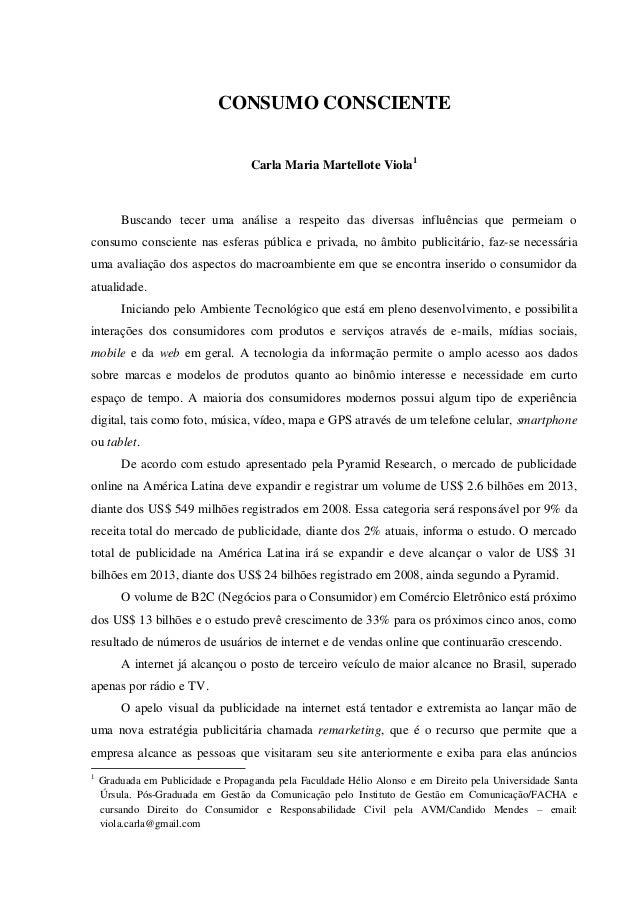 CONSUMO CONSCIENTE                                    Carla Maria Martellote Viola 1        Buscando tecer uma análise a r...