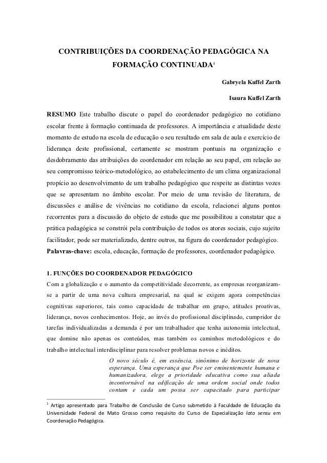 CONTRIBUIÇÕES DA COORDENAÇÃO PEDAGÓGICA NA                          FORMAÇÃO CONTINUADA1                                  ...