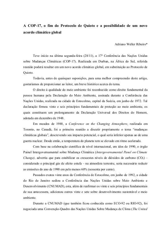 A COP-17, o fim do Protocolo de Quioto e a possibilidade de um novoacordo climático global                                ...