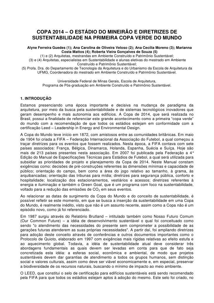 COPA 2014 – O ESTÁDIO DO MINEIRÃO E DIRETRIZES DE      SUSTENTABILIDADE NA PRIMEIRA COPA VERDE DO MUNDO    Alyne Ferreira ...