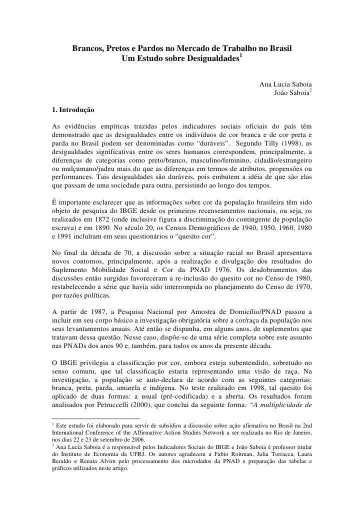 Brancos, Pretos e Pardos no Mercado de Trabalho no Brasil                    Um Estudo sobre Desigualdades1               ...