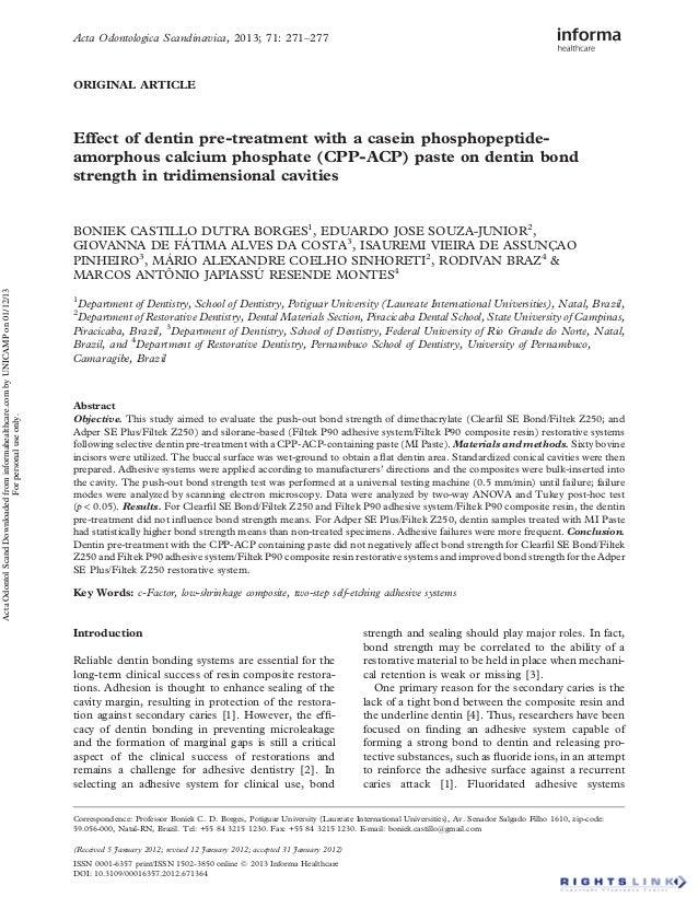 Acta Odontologica Scandinavica, 2013; 71: 271–277  ORIGINAL ARTICLE  Effect of dentin pre-treatment with a casein phosphop...