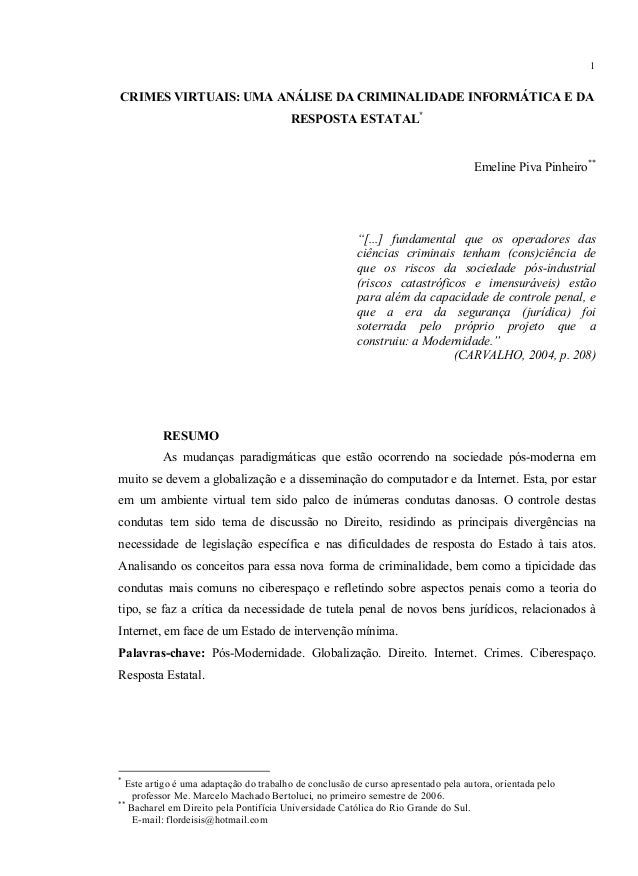 1CRIMES VIRTUAIS: UMA ANÁLISE DA CRIMINALIDADE INFORMÁTICA E DA                                        RESPOSTA ESTATAL*  ...