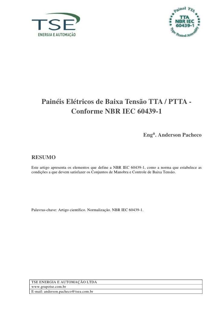 Painéis Elétricos de Baixa Tensão TTA / PTTA -              Conforme NBR IEC 60439-1                                      ...