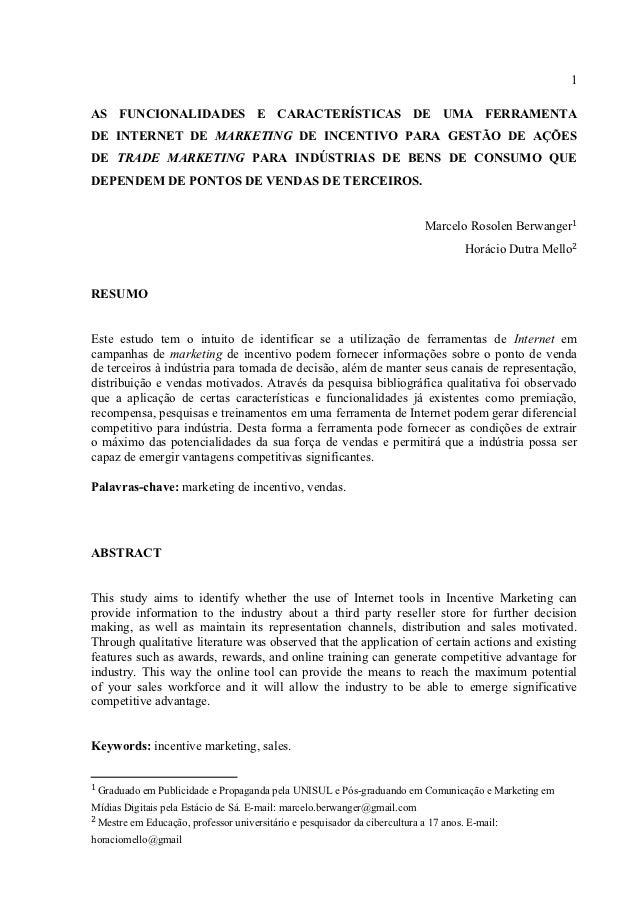 1AS FUNCIONALIDADES E CARACTERÍSTICAS DE UMA FERRAMENTADE INTERNET DE MARKETING DE INCENTIVO PARA GESTÃO DE AÇÕESDE TRADE ...