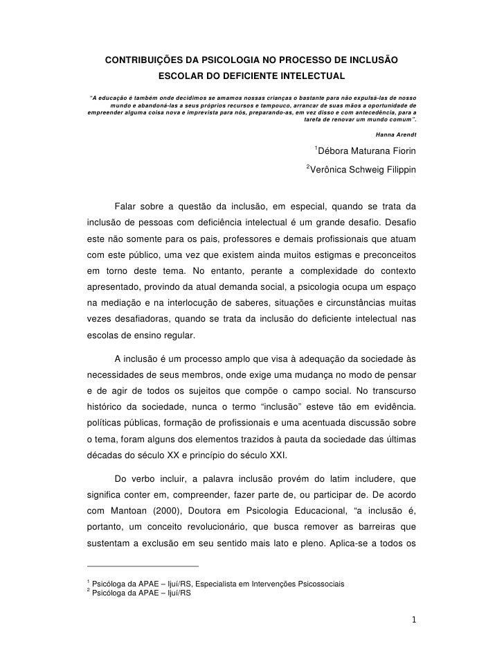 """CONTRIBUIÇÕES DA PSICOLOGIA NO PROCESSO DE INCLUSÃO                       ESCOLAR DO DEFICIENTE INTELECTUAL  """"A educação é..."""