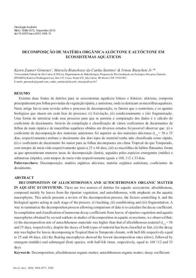 Oecologia Australis14(4): 1036-1073, Dezembro 2010doi:10.4257/oeco.2010.1404.13       DECOMPOSIÇÃO DE MATÉRIA ORGÂNICA ALÓ...