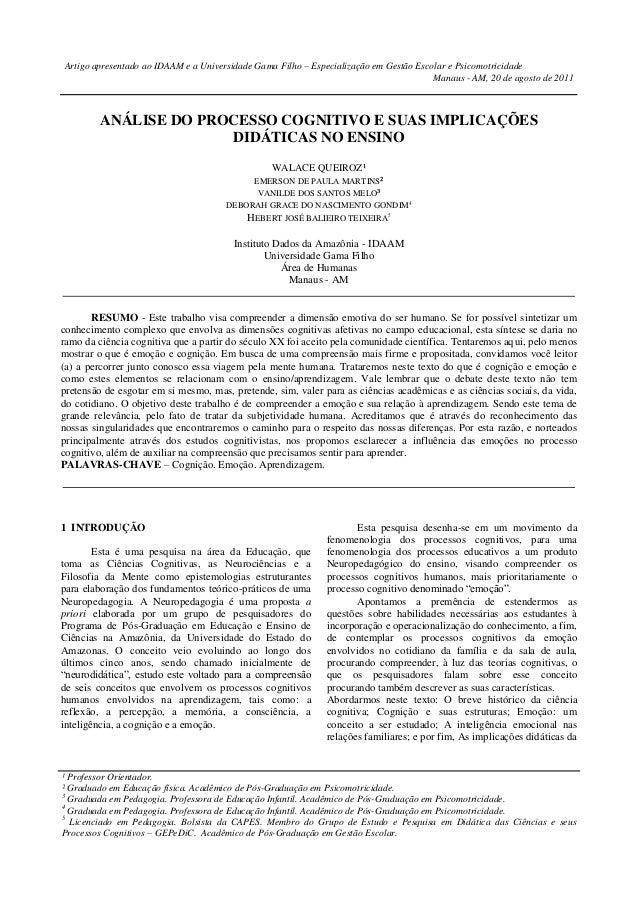 Artigo apresentado ao IDAAM e a Universidade Gama Filho – Especialização em Gestão Escolar e Psicomotricidade Manaus - AM,...