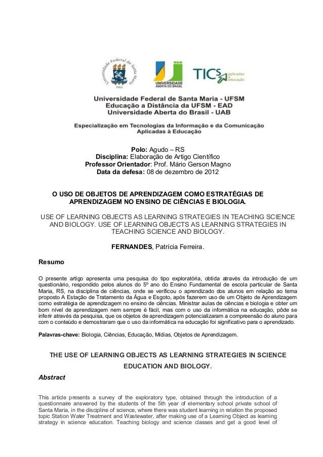 Polo: Agudo – RSDisciplina: Elaboração de Artigo CientíficoProfessor Orientador: Prof. Mário Gerson MagnoData da defesa: 0...