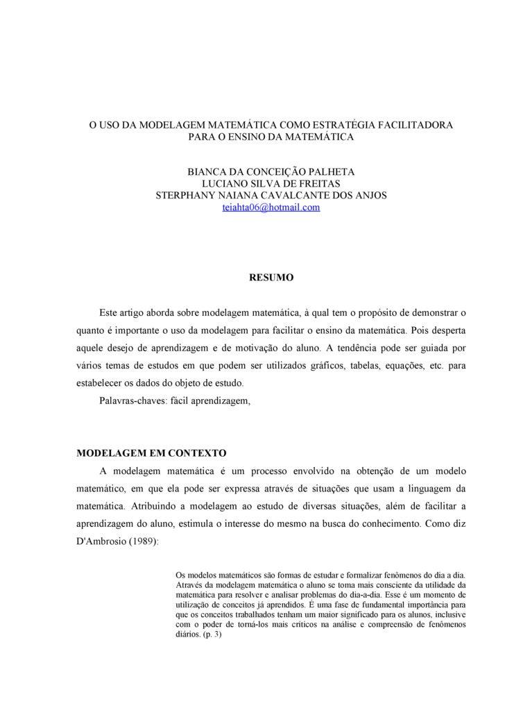 O USO DA MODELAGEM MATEMÁTICA COMO ESTRATÉGIA FACILITADORA                    PARA O ENSINO DA MATEMÁTICA                 ...