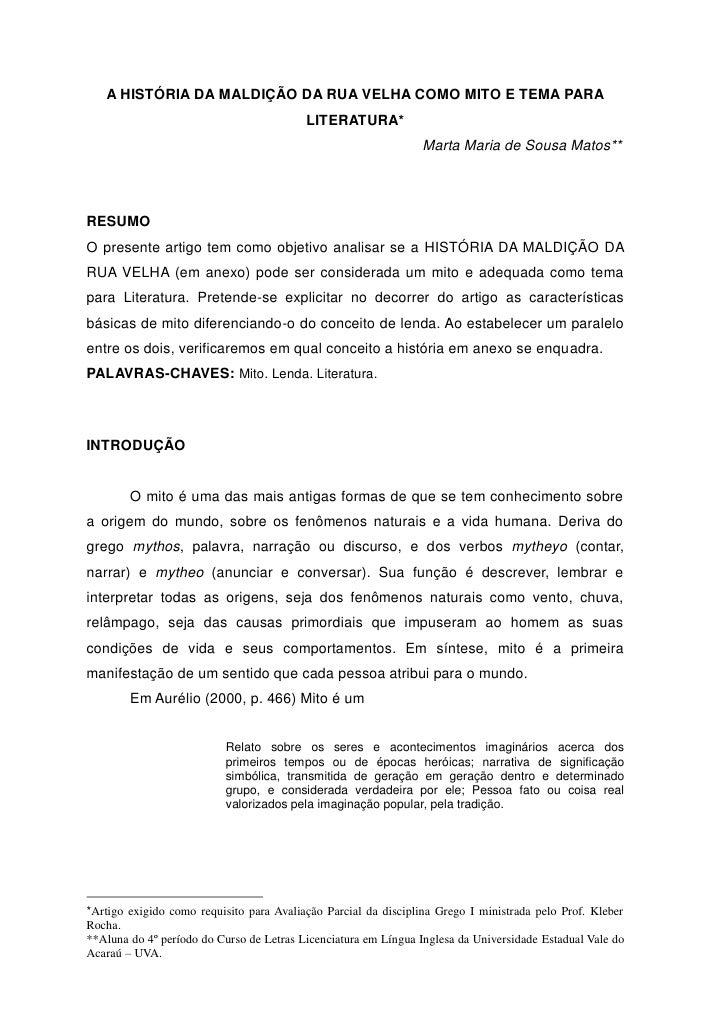 A HISTÓRIA DA MALDIÇÃO DA RUA VELHA COMO MITO E TEMA PARA                                           LITERATURA*           ...