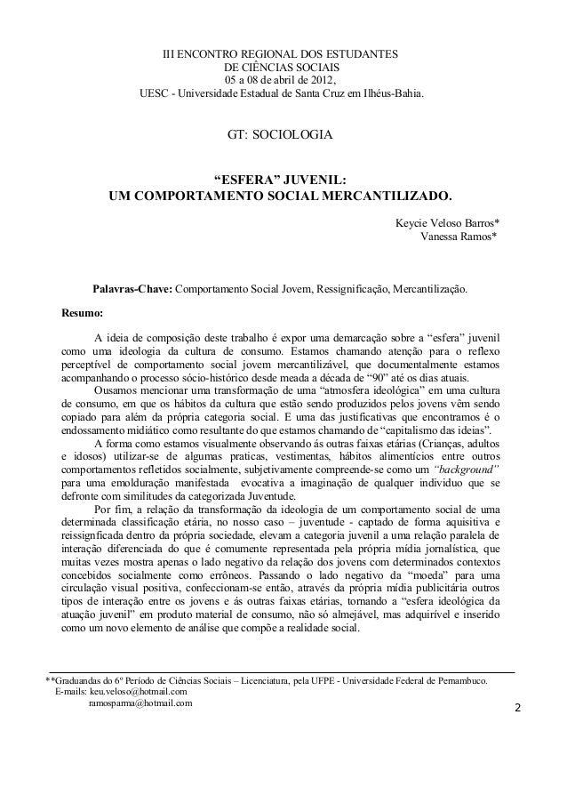 III ENCONTRO REGIONAL DOS ESTUDANTES DE CIÊNCIAS SOCIAIS 05 a 08 de abril de 2012, UESC - Universidade Estadual de Santa C...