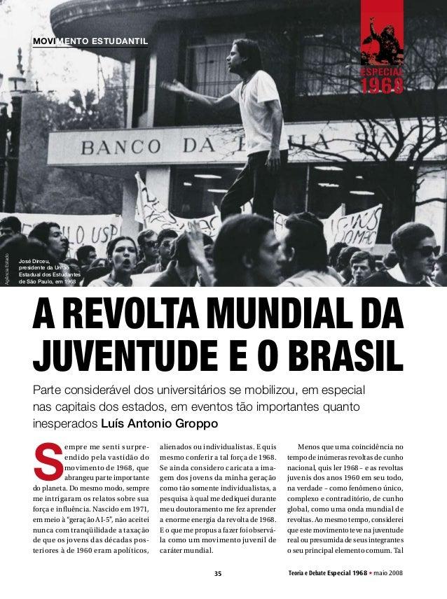 movimento EstudantilAgência Estado                 José Dirceu,                 presidente da União                 Estadu...