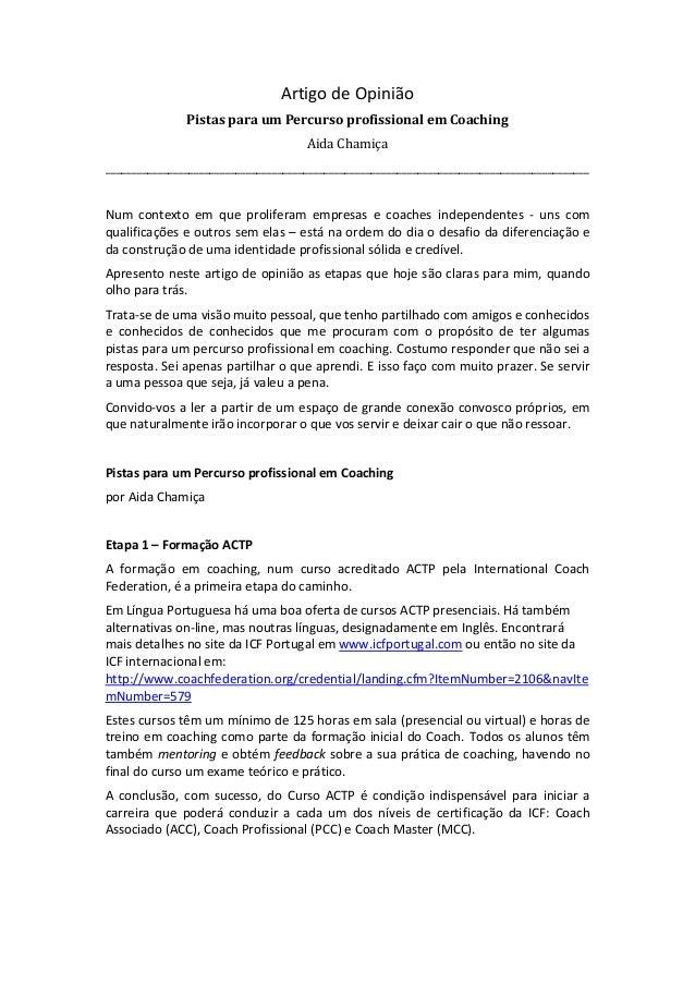 Artigo de Opinião Pistas para um Percurso profissional em Coaching Aida Chamiça __________________________________________...