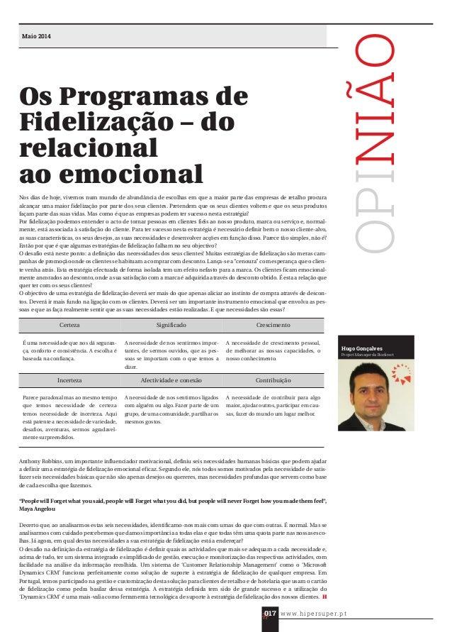 OPINIÃO Hugo Gonçalves Project Manager da Bizdirect Maio 2014 Nos dias de hoje, vivemos num mundo de abundância de escolha...