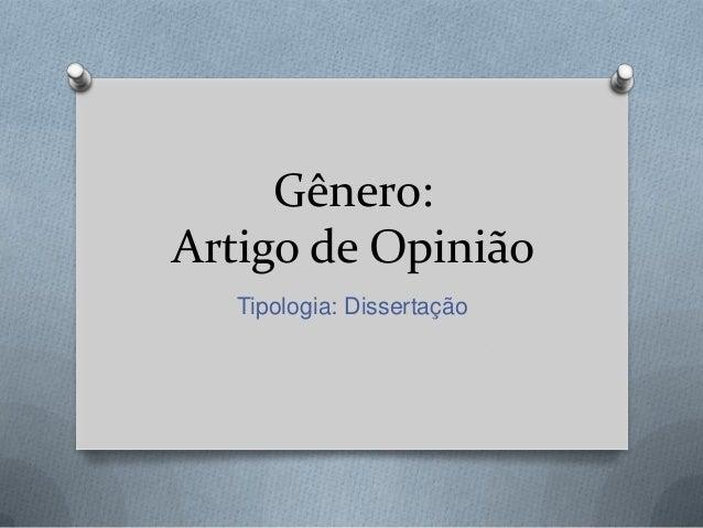 Gênero: Artigo de Opinião Tipologia: Dissertação