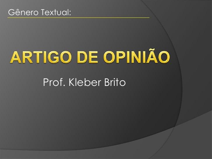 Gênero Textual:        Prof. Kleber Brito
