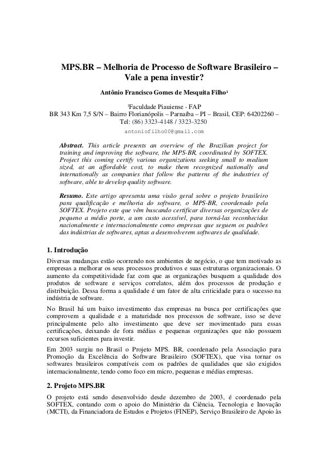 MPS.BR – Melhoria de Processo de Software Brasileiro –                  Vale a pena investir?                   Antônio Fr...
