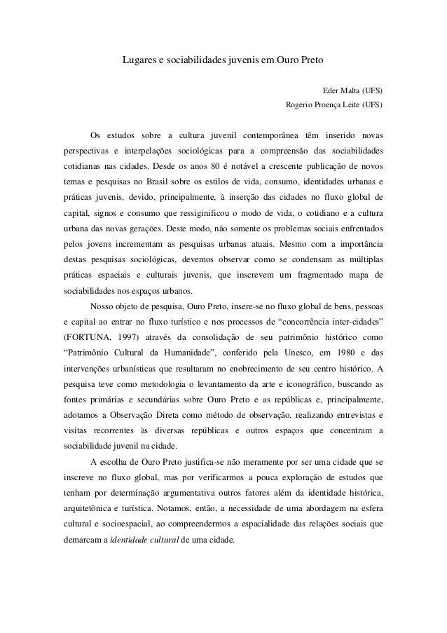 Lugares e sociabilidades juvenis em Ouro Preto Eder Malta (UFS) Rogerio Proença Leite (UFS) Os estudos sobre a cultura juv...