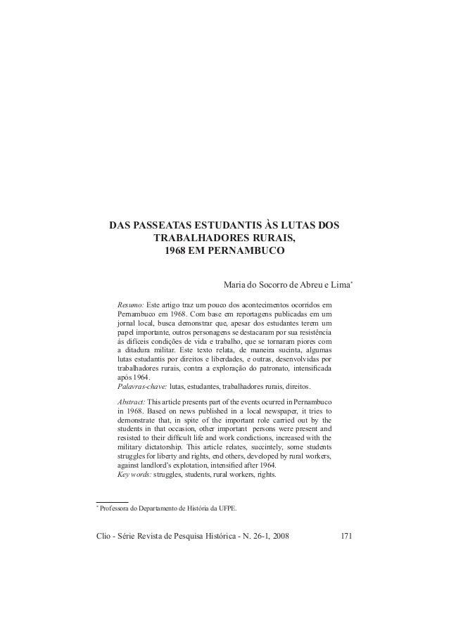 Clio - Série Revista de Pesquisa Histórica - N. 26-1, 2008 171 Maria do Socorro de Abreu e Lima DAS PASSEATAS ESTUDANTIS À...