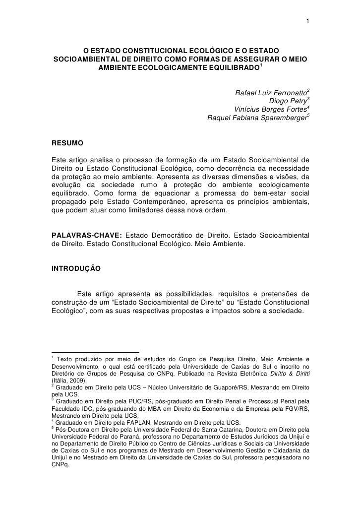 1               O ESTADO CONSTITUCIONAL ECOLÓGICO E O ESTADO     SOCIOAMBIENTAL DE DIREITO COMO FORMAS DE ASSEGURAR O MEIO...
