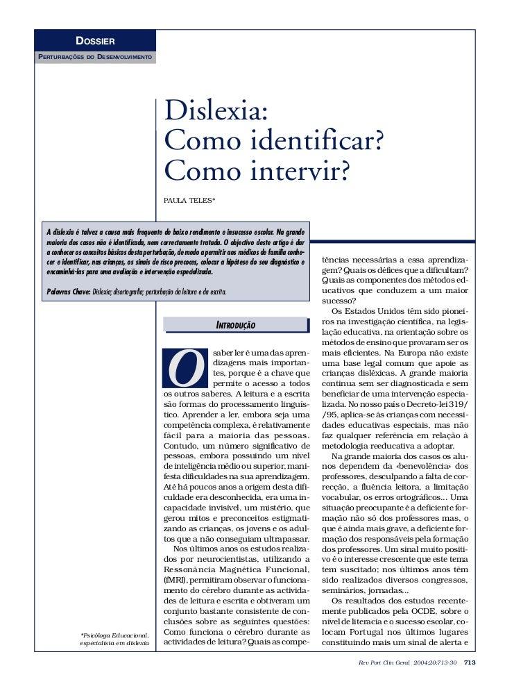 DOSSIERPERTURBAÇÕES       DO   DESENVOLVIMENTO                                                    Dislexia:               ...