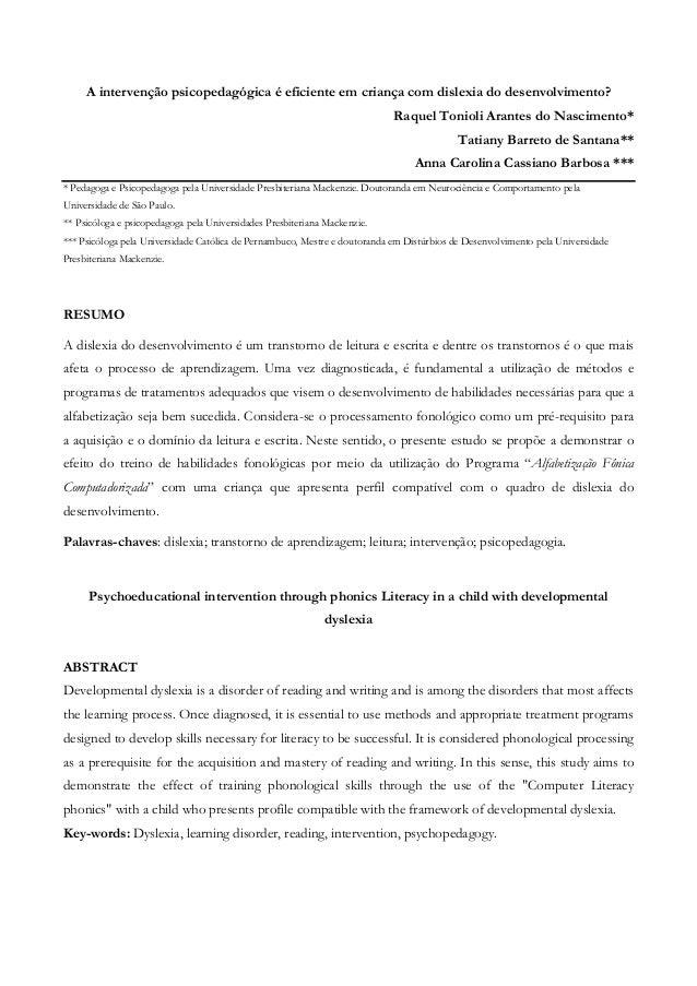 A intervenção psicopedagógica é eficiente em criança com dislexia do desenvolvimento?  Raquel Tonioli Arantes do Nasciment...