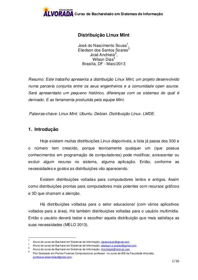 Curso de Bacharelado em Sistemas de Informação 1/16 Distribuição Linux Mint José do Nascimento Sousa1 , Eliedson dos Santo...