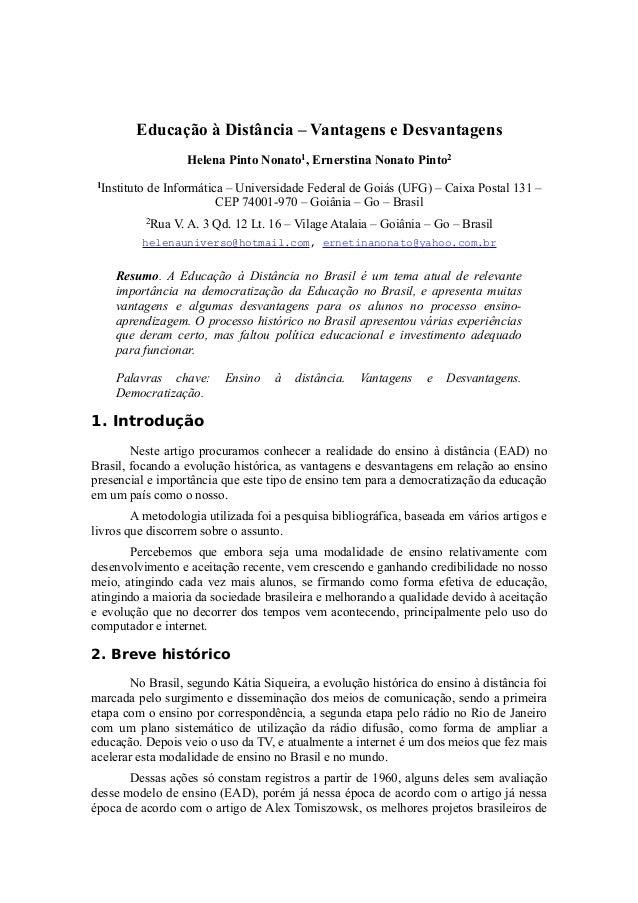 Educação à Distância – Vantagens e Desvantagens  Helena Pinto Nonato1, Ernerstina Nonato Pinto2  1Instituto de Informática...