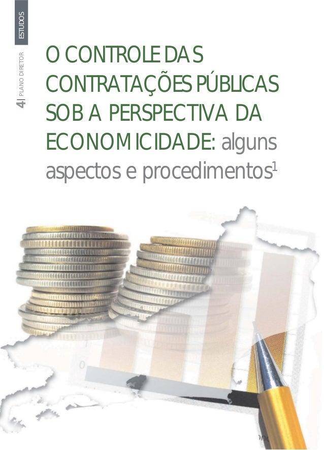 ESTUDOS                     O CONTROLE DASPLANO DIRETOR                     CONTRATAÇÕES PÚBLICAS                     SOB ...