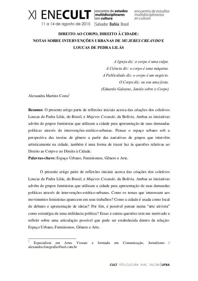 DIREITO AO CORPO, DIREITO À CIDADE: NOTAS SOBRE INTERVENÇÕES URBANAS DE MUJERES CREANDO E LOUCAS DE PEDRA LILÁS A Igreja d...
