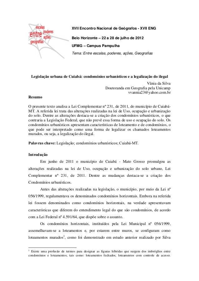 XVII Encontro Nacional de Geógrafos - XVII ENG Belo Horizonte – 22 a 28 de julho de 2012 UFMG – Campus Pampulha Tema: Entr...