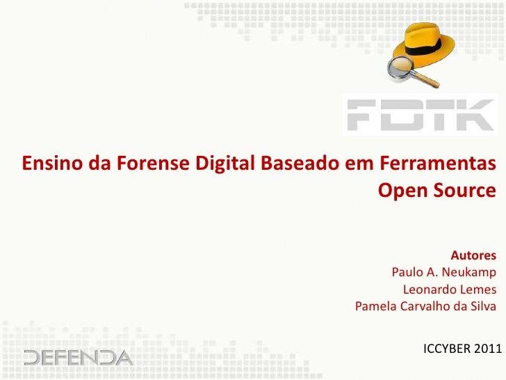 Ensino da Forense Digital Baseado em Ferramentas                                     Open Source                          ...