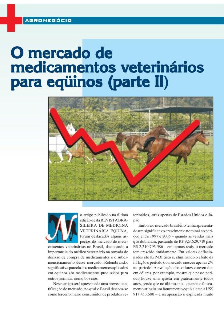 AGRONEGÓCIOO mercado demedicamentos veterinários                    II)para eqüinos (parte II                           o ...