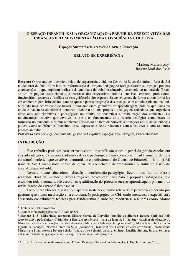 O ESPAÇO INFANTIL E SUA ORGANIZAÇÃO A PARTIR DA EXPECTATIVA DAS CRIANÇAS E DA MOVIMENTAÇÃO DA CONSCIÊNCIA COLETIVA Espaços...