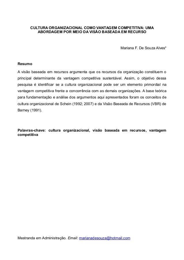 CULTURA ORGANIZACIONAL COMO VANTAGEM COMPETITIVA: UMA          ABORDAGEM POR MEIO DA VISÃO BASEADA EM RECURSO             ...