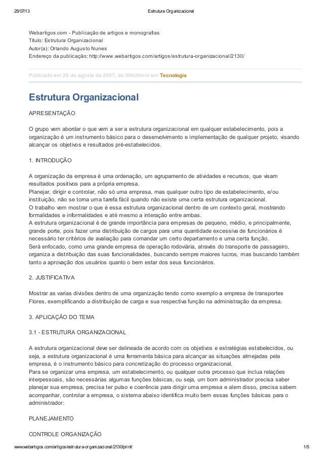 25/07/13 Estrutura Organizacional www.webartigos.com/artigos/estrutura-organizacional/2130/print/ 1/5 Webartigos.com - Pub...